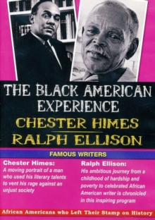 The Black American Experience: Chester Himes and Ralph Ellison, DVD DVD