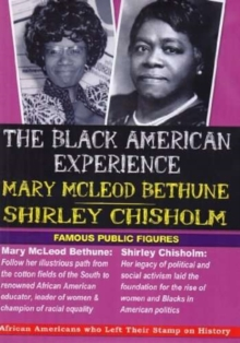 The Black American Experience: Mary McLeod Bethune and ..., DVD DVD