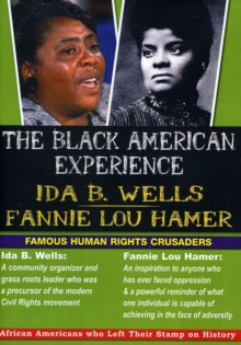The Black American Experience: Ida B Wells and Fannie Lou Hammer, DVD DVD