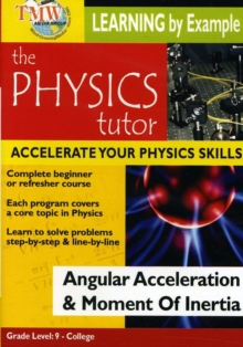 Physics Tutor: Angular Acceleration and Moment of Inertia, DVD  DVD
