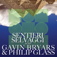 Sentieri Selvaggi Plays Gavin Bryars & Philip Glass, CD / Album Cd