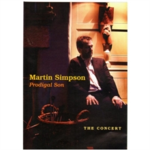 Martin Simpson: Prodigal Son - The Concert, DVD  DVD