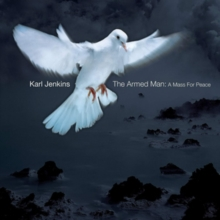 The Armed Man - A Mass for Peace (Johnston), CD / Album Cd