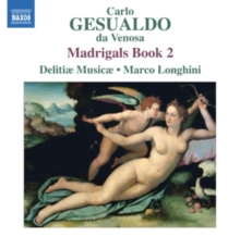 Carlo Gesualdo Da Venosa: Madrigals Book 2, CD / Album Cd
