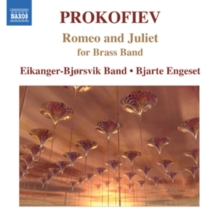 Romeo and Juliet Suite (Excerpts): Arranged for Brass Band, CD / Album Cd
