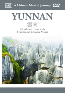 A   Chinese Musical Journey: Yunnan, DVD DVD