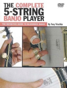 Tony Trischka: The Complete Five-string Banjo, DVD  DVD