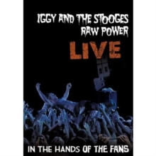 Iggy and the Stooges: Raw Power Live - In the Hands of the Fans, DVD  DVD