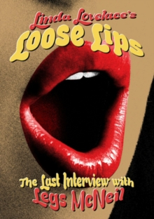 Linda Lovelace's Loose Lips - The Last Interview With Legs McNeil, DVD  DVD