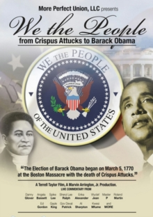 We the People - From Crispus Attucks to President Barack Obama, DVD  DVD