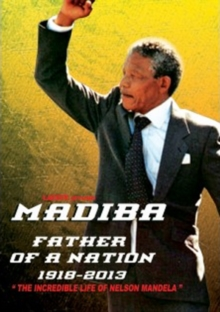 Nelson Mandela: Father of a Nation, DVD  DVD