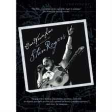 Stan Rogers: One Warm Line - The Legacy of Stan Rogers, DVD  DVD