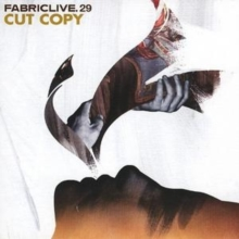 Fabriclive 29 (Cut Copy), CD / Album Cd