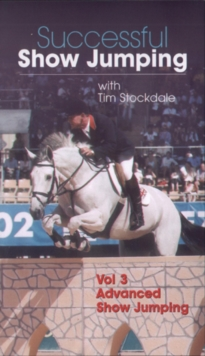 Successful Showjumping With Tim Stockdale: Volume Three, DVD  DVD