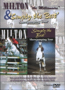Milton the Millionaire/Simply the Best Showjumping Tour, DVD  DVD
