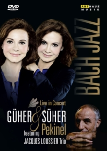 Guher and Suher Pekinel: Bach and Jazz (Davis), DVD  DVD