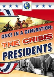 Once in a Generation - The Crisis Presidents, DVD  DVD