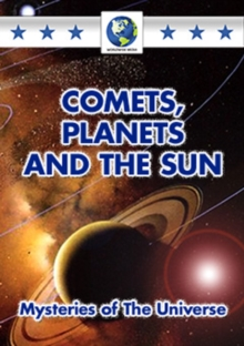 Comets, Planets and the Sun - Mysteries of the Universe, DVD  DVD