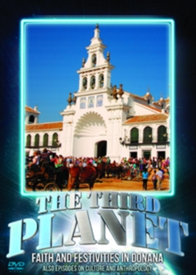 The Third Planet: Faith and Festivities in Donana, DVD DVD