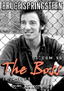 Bruce Springsteen: Becoming the Boss - 1949-1985, DVD  DVD