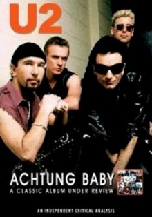 U2: Achtung Baby - A Classic Album Under Review, DVD  DVD