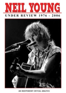 Neil Young: Under Review 1976 - 2006, DVD  DVD