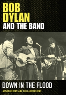 Bob Dylan and the Band: Down in the Flood, DVD  DVD