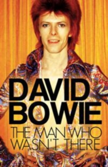 David Bowie: The Man Who Wasn't There, DVD  DVD