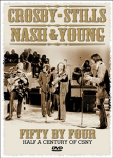 Crosby, Stills, Nash and Young: Fifty By Four, DVD  DVD