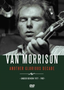 Van Morrison: Another Glorious Decade, DVD  DVD