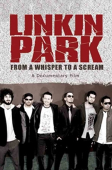 Linkin Park: From a Whisper to a Scream, DVD  DVD