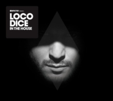 Defected Presents Loco Dice in the House, CD / Album Cd