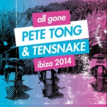 All Gone Pete Tong & Tensnake Ibiza 2014, CD / Album Cd