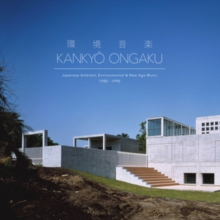 "Kankyo Ongaku: Japanese Ambient, Enviromental & New Age Music: 1980-1990, Vinyl / 12"" Album Box Set Vinyl"