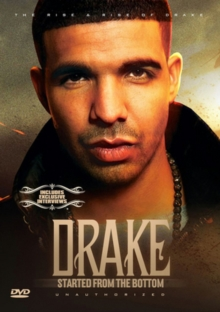 Drake: Started from the Bottom, DVD  DVD