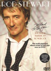 Rod Stewart: It Had to Be You - The Great American Songbook, DVD DVD
