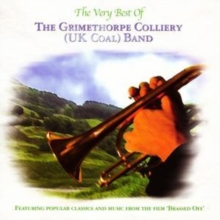 The Very Best of the Grimethorpe Colliery (UK Coal) Band, CD / Album Cd