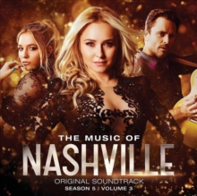Nashville: The Music of Nashville - Season 5 Volume 3 (Deluxe Edition), CD / Album Cd