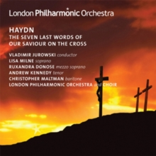 Haydn: The Seven Last Words of Our Saviour On the Cross, CD / Album Cd