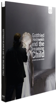 Gottfried Helnwein and the Dreaming Child, DVD  DVD