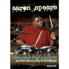 Aaron Spears: Beyond the Chops - Groove, Musicality and Technique, DVD  DVD