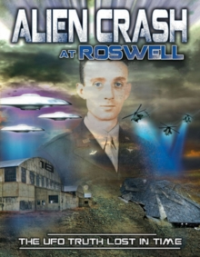 Alien Crash at Roswell - The UFO Truth Lost in Time, DVD  DVD