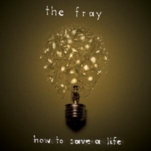 How to Save a Life, CD / Album Cd