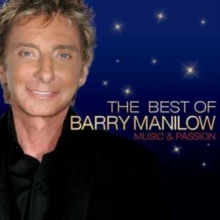 The Best of Barry Manilow: Music and Passion, CD / Album Cd
