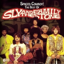 Spaced Cowboy: The Best of Sly & the Family Stone, CD / Album Cd