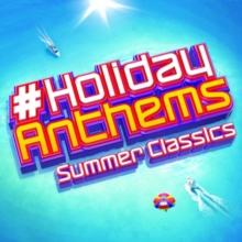 #holidayanthems: Summer Classics, CD / Album Cd