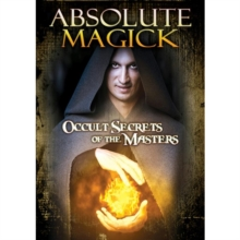 Absolute Magick - Occult Secrets of the Masters, DVD  DVD