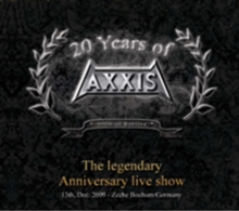 Axxis: The Legendary Anniversary Show, DVD  DVD