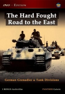 Hard Fought Road to the East - German Grenadier and Tank Division, DVD  DVD
