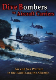Dive Bombers Vs Aircraft Carriers, DVD  DVD